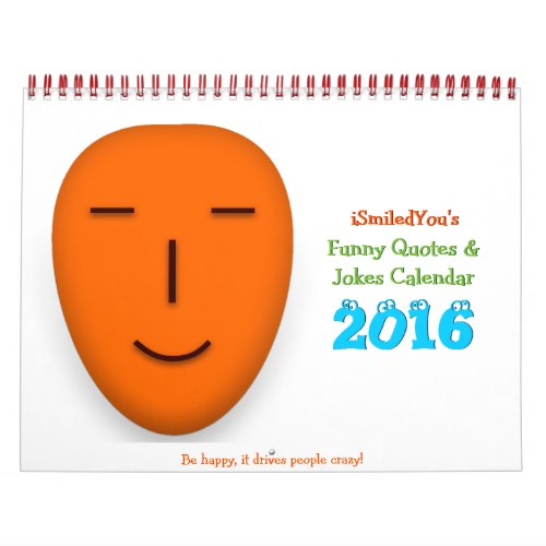 iSmiledYou Funny Quotes and Jokes Calendar 2016