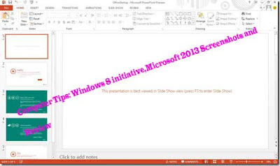 Computer Tips: Windows 8 initiative,Microsoft 2013 Screenshots and   Review