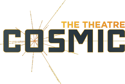 The Theatre Cosmic