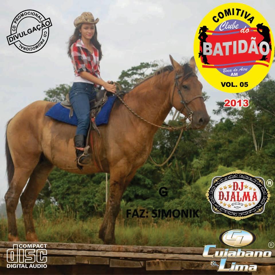 Dj Djalma - Comitiva Clube do Batid�o Vol.05