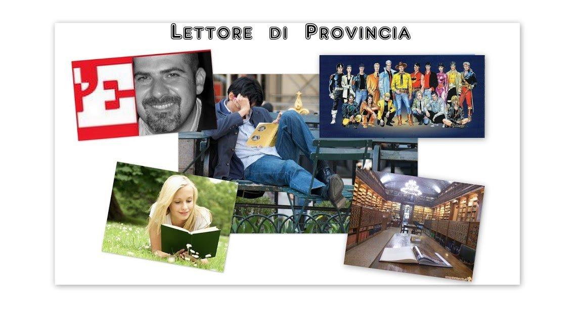 Lettore di Provincia- di Massimo Beccarelli