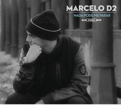 Baixar CD Marcelo D2 – Nada Pode Me Parar (2013) Download