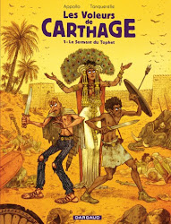 Les Voleurs de Carthage. Le serment du Tophet. Tome 01