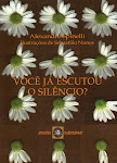 Você já escutou o silêncio?