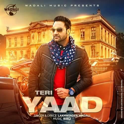 Teri Yaad - Lakhwinder Wadali