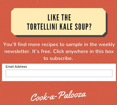 Click to sign up for the Cookapalooza newsletter. It's Free.