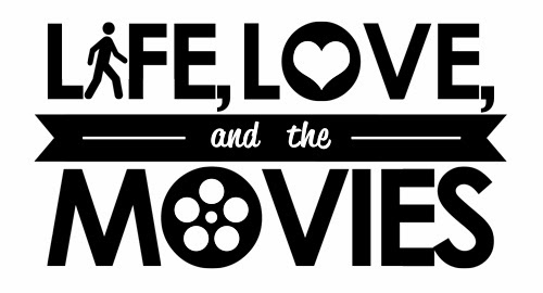 Life, Love, and the Movies