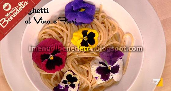 Spaghetti al Vino e Fiori di Benedetta Parodi