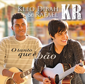 Download: CD Kleo Dibah e Rafael - O Tanto Que é Bão (Tour 2011) 2011