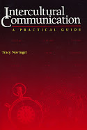 Intercultural Communication: A Practical Guide