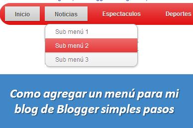 Como agregar un menú para mi blog de Blogger simples pasos