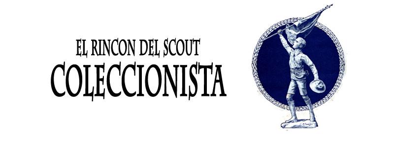 El Rincon del Scout Coleccionista