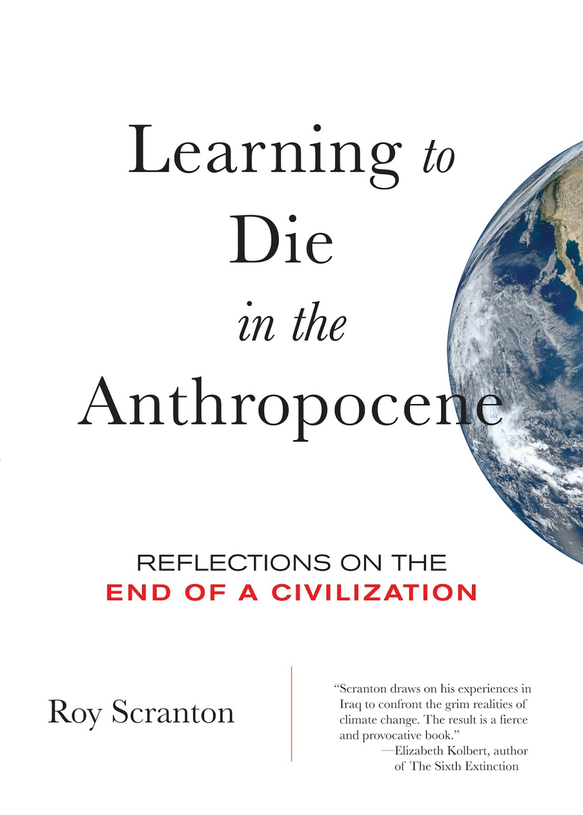 caribou just published from city lights learning to die in the anthropocene my book length expansion of the new york times essay learning how to die in the