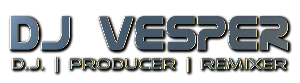 DJ VESPER - - DJ | Producer | Remixer - - Events and Audio Production Solutions