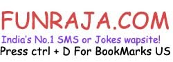 FunRaja.com -India&#39;;s No.1 SMS or Jokes wapsite!, Hindi SMS, Hindi Jokes, Hindi Shayri