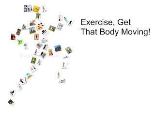 improve your health, stay fit, get your body moving, ideas