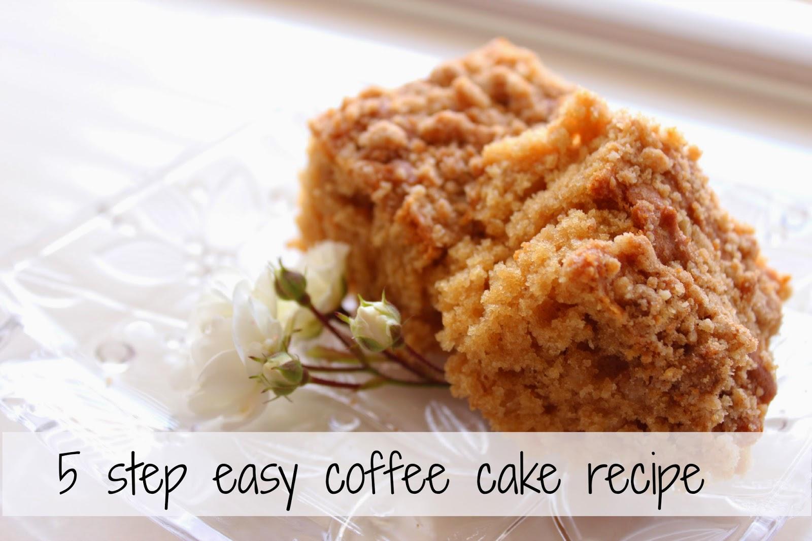 Quick Easy Coffee Cake Recipe