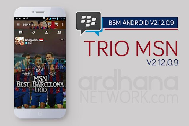 BBM TRIO MSN - BBM Android V2.12.0.9
