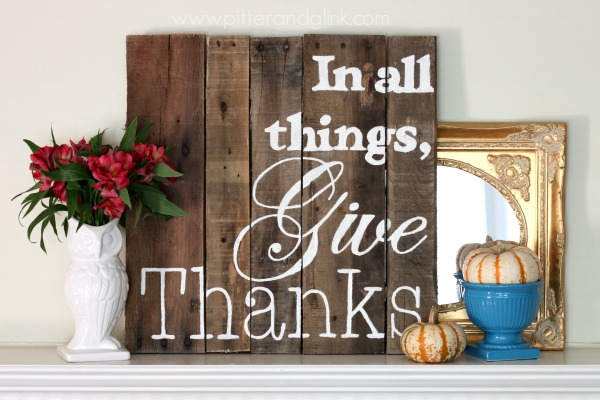 """In All Things, Give Thanks"" Pallet Art www.pitterandglink.com"