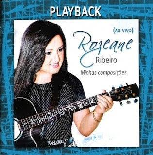 Rozeane Ribeiro – Minhas Composições 2012 Playback