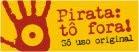 Pirata : tô fora !