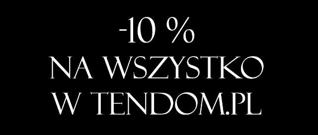 10% zniżki na wszystko w tendom.pl przez następny tydzień