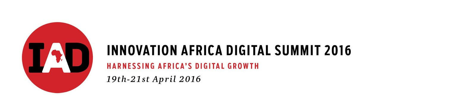 INNOVATION AFRICA DIGITAL (IAD) Summit, April 2016