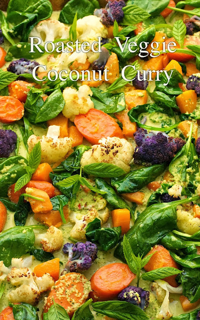Photo of a pan of Roasted Veggie Coconut Curry with a graphic title at the top.