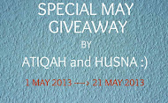 Special May Giveaway by Atiqah and Husna