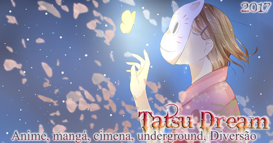 Tatsu Dream