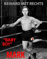 """""""BABY BOY"""" MARK, KEIHARD MET RECHTS"""