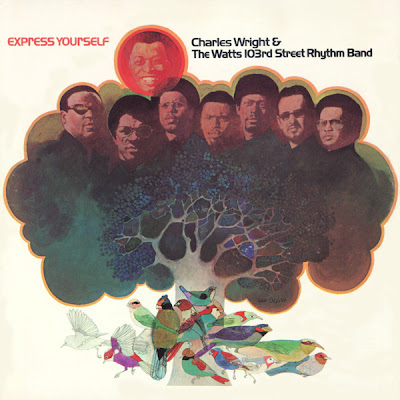 Express Yourself Charles Wright Charles Wright amp The Watts
