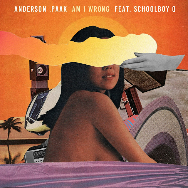 Anderson .Paak – Am I Wrong (feat. ScHoolboy Q)