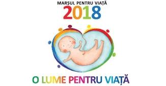 """A început """"Luna pentru viață 2018"""". În 24 martie va avea loc a opta ediție a Marșului pentru viață"""