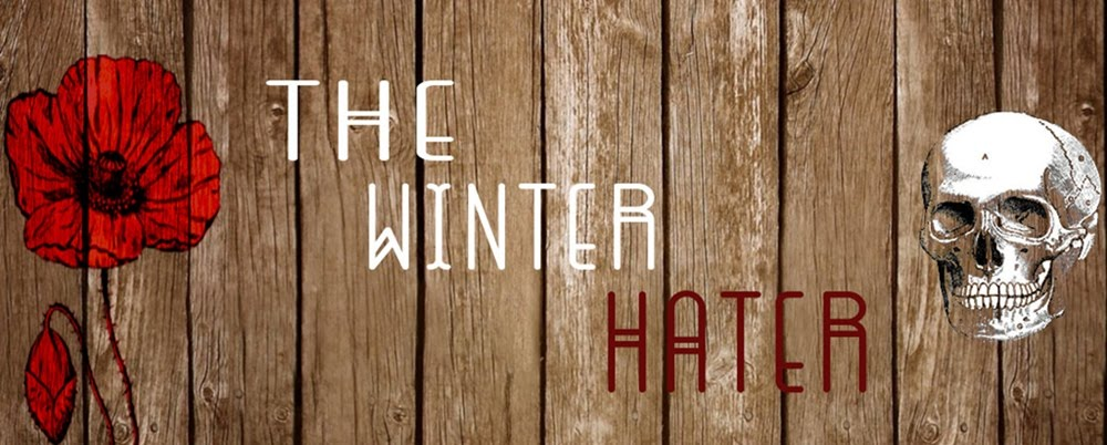 I'm the winter hater