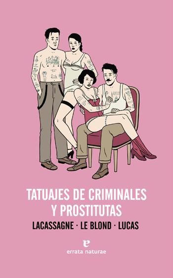 tatuajes de criminales y prostitutas libro francisco granados prostitutas
