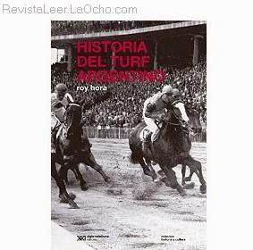 Revista leer historia del turf argentino de roy hora for Revistas del espectaculo argentino