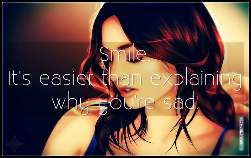 Smile, Picture Quotes, Love Quotes, Sad Quotes, Sweet Quotes, Birthday Quotes, Friendship Quotes, Inspirational Quotes, Tagalog Quotes