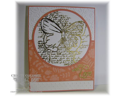 Crafty Colonel (Donna Nuce), Unity Stamps Layers of Life, Gold Heat Embossing, Dry Embossing