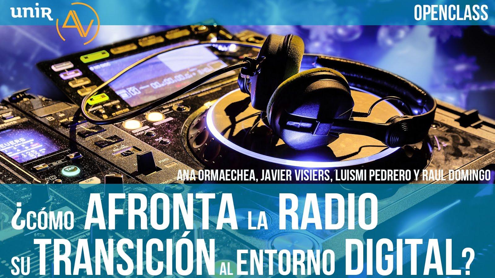 FORO SOBRE LA RADIO Y EL ENTORNO DIGITAL