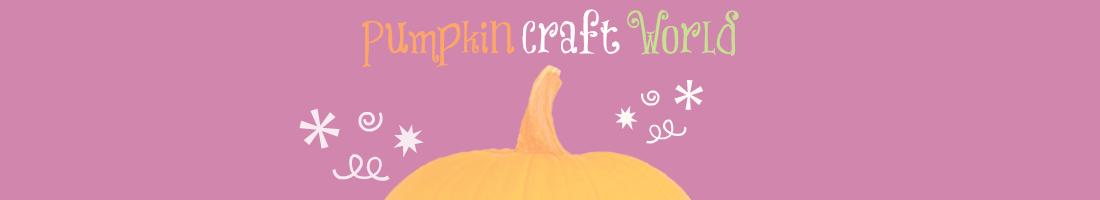 Pumpkin Craft World