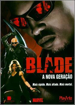 filmes Download   Blade   A Nova Geração   DVDRip RMVB Dublado