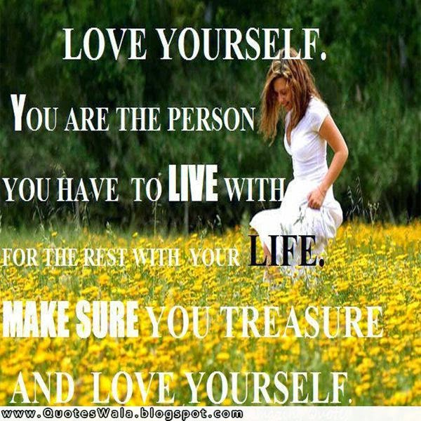 love yourself quotes, loving yourself quotez