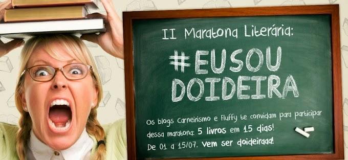 II Maratona Literária #EuSouDoideira