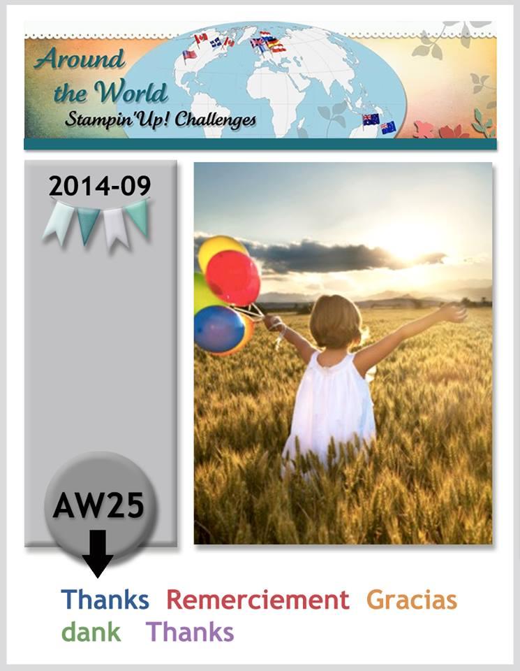 http://aroundtheworldstampinchallenges.blogspot.com/2014/09/aw25-and-gift-et-un-cadeau-y-un-regalo.html