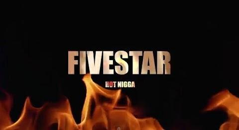 "VIDEO REVIEW: Fivestar (@1Fivestar) hot niggaz ""remix (Dir. by @dibent)"
