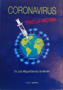 La urgencia y necesidad de una vacuna... de verdad