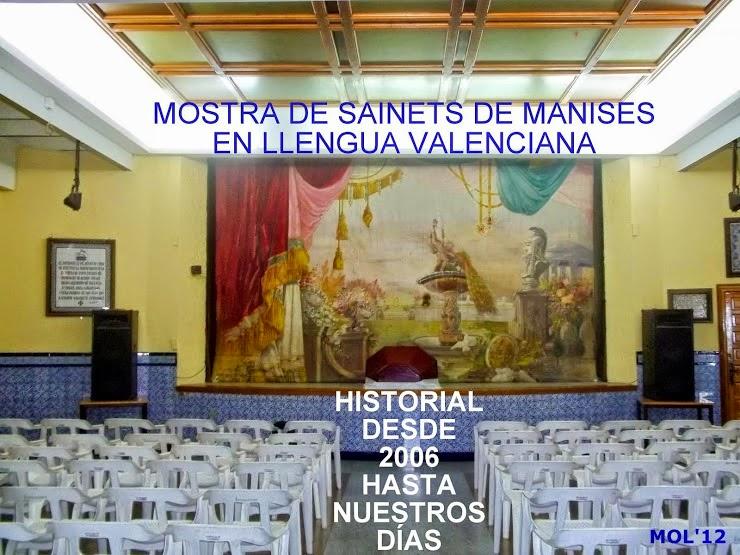 MOSTRA DE SAINETS EN LLENGUA VALENCIANA DE MANISES. HISTORIAL.