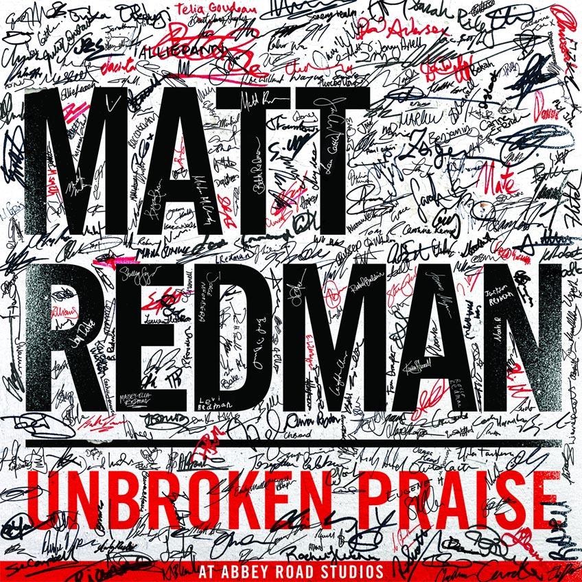 Matt Redman - Unbroken Praise 2015 English Christian Album Download