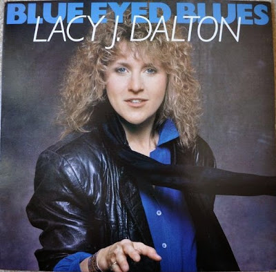 Blue Eyed Blues - Lacy J Dalton (1987)